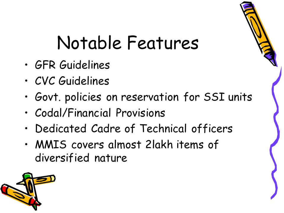 Notable Features GFR Guidelines CVC Guidelines