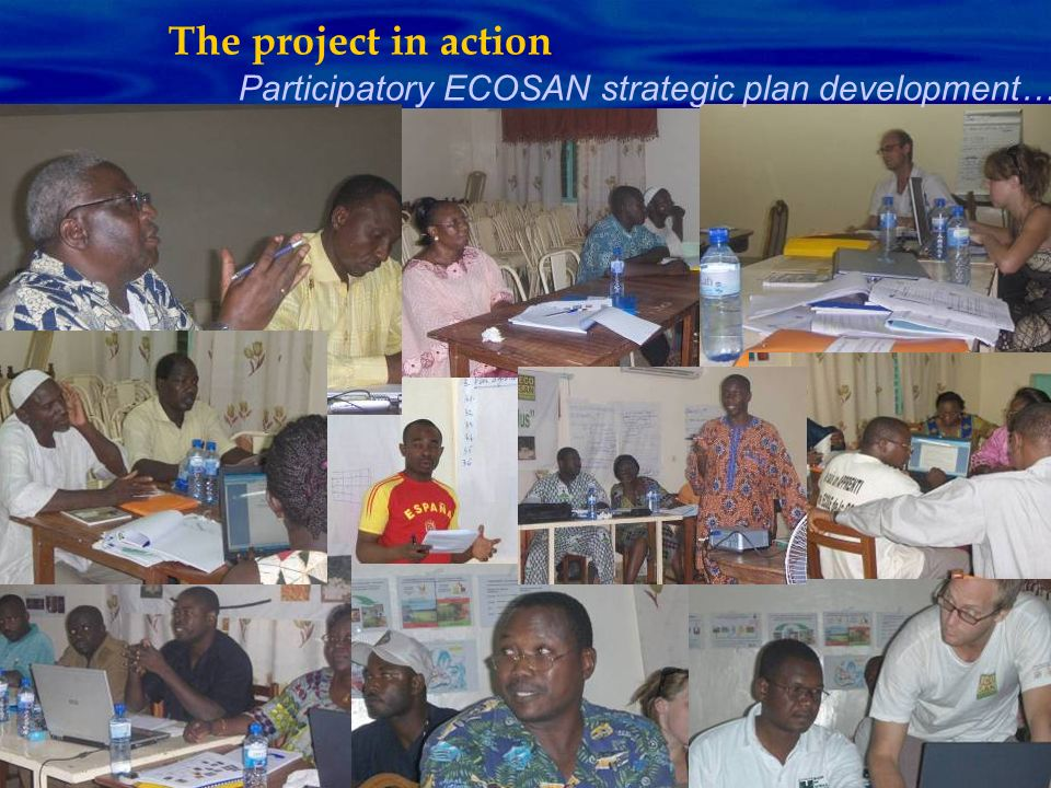 The project in action Participatory ECOSAN strategic plan development…