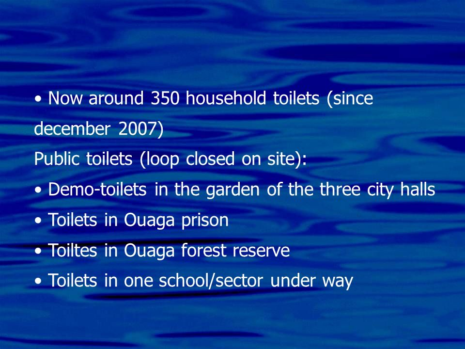 Now around 350 household toilets (since december 2007)