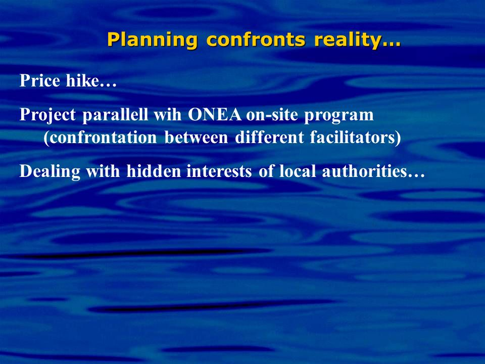 Planning confronts reality…