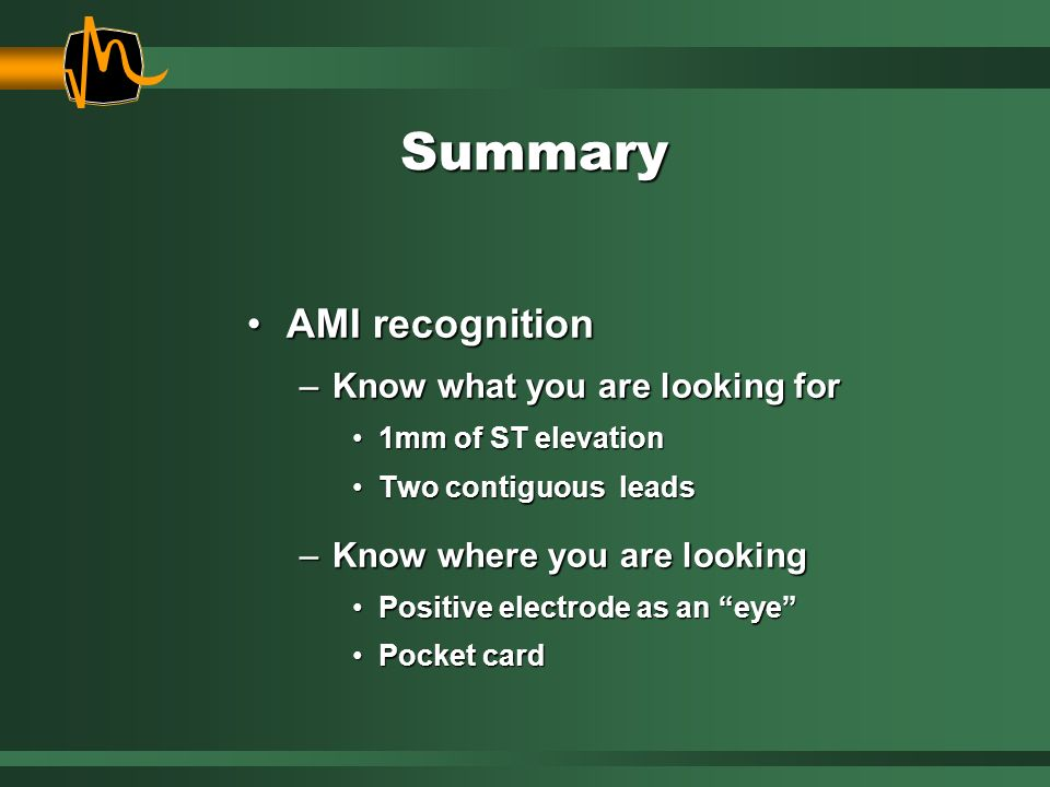 Summary AMI recognition Know what you are looking for
