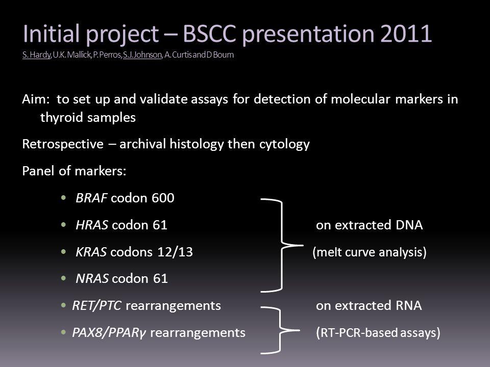 Initial project – BSCC presentation 2011 S. Hardy, U. K. Mallick, P