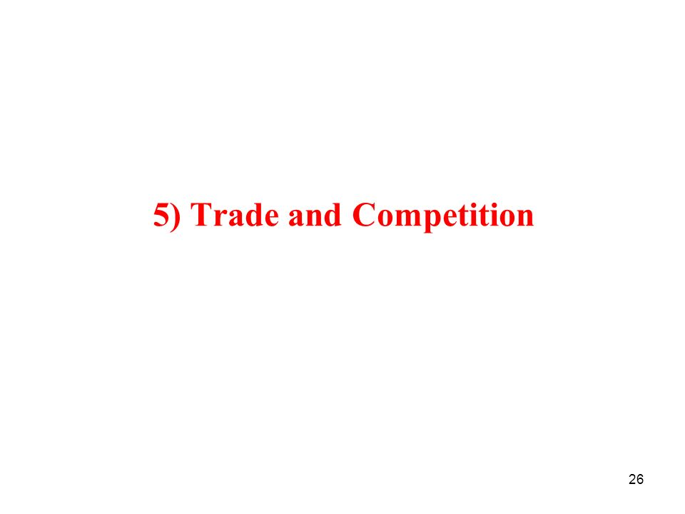 5) Trade and Competition