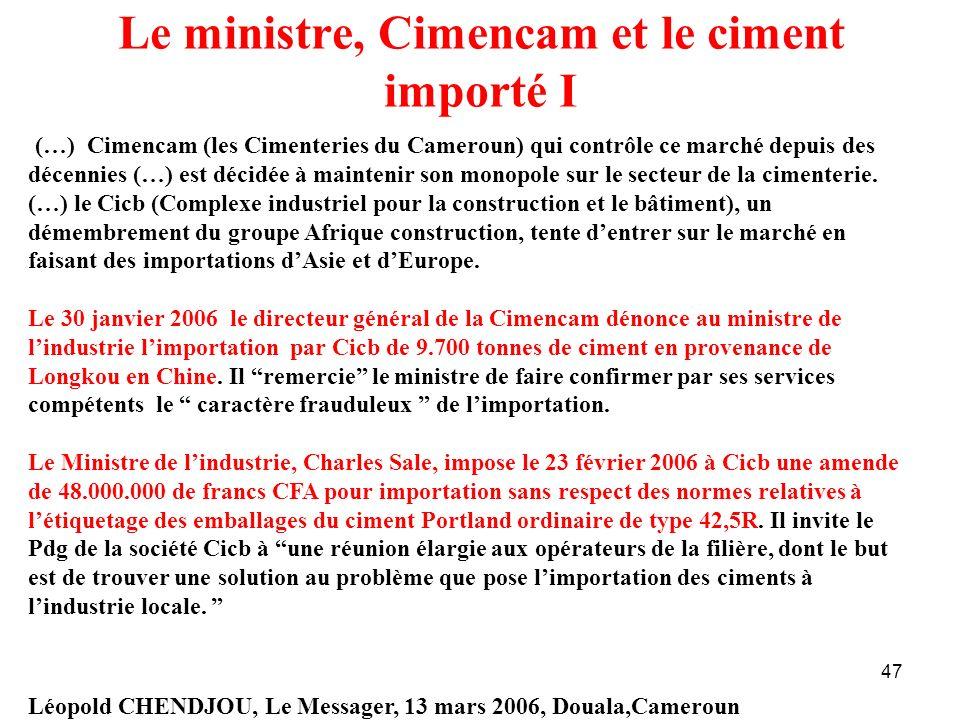 Le ministre, Cimencam et le ciment importé I