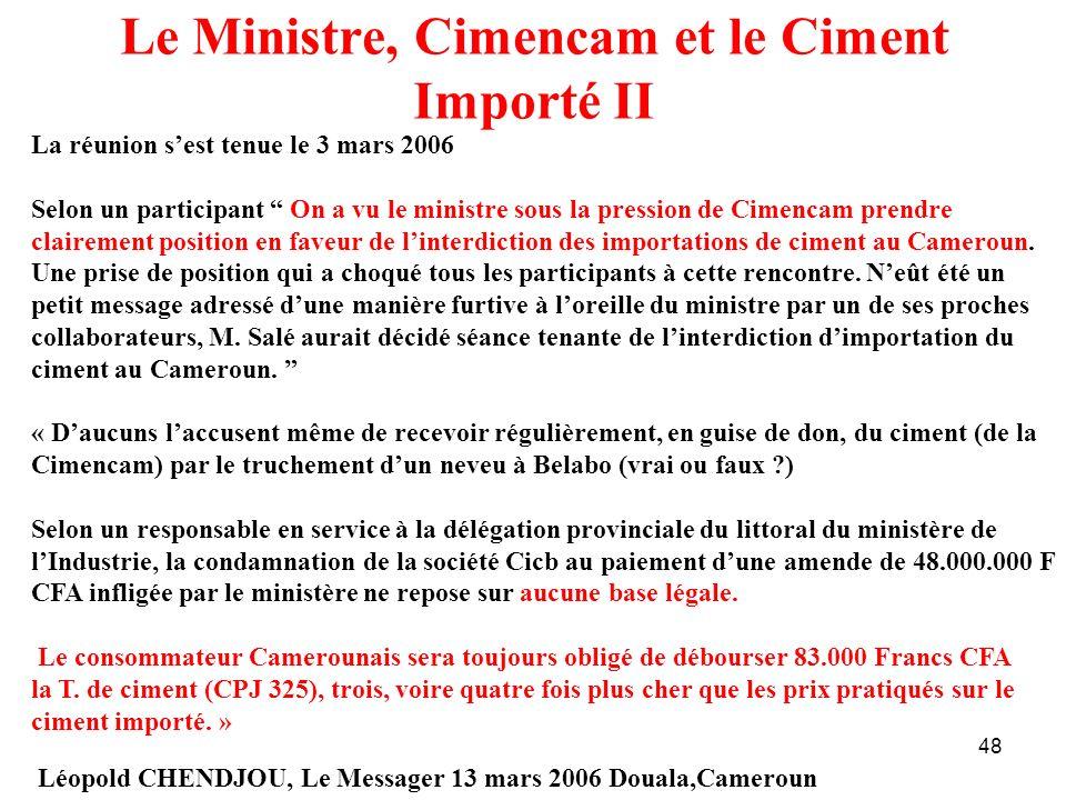 Le Ministre, Cimencam et le Ciment Importé II