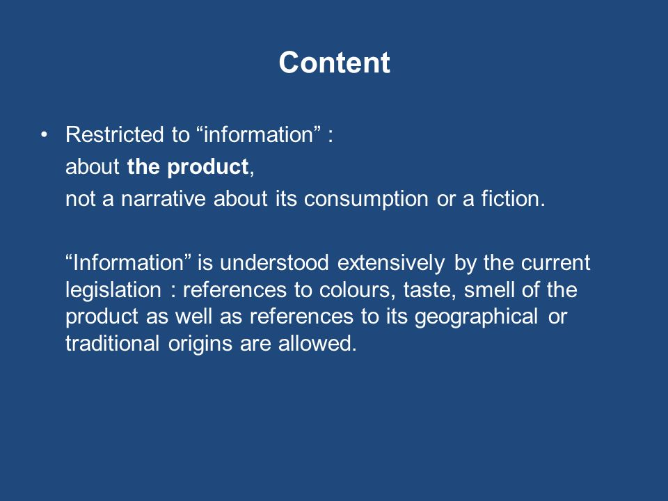 Content Restricted to information : about the product,