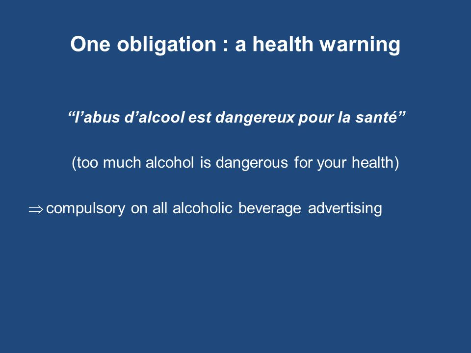 One obligation : a health warning