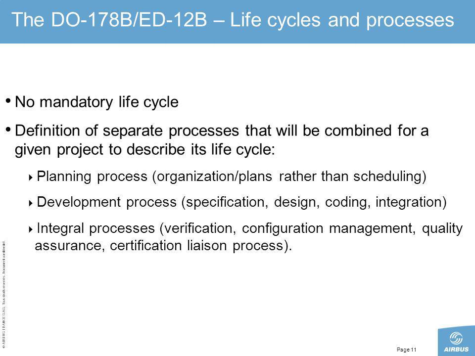 The DO-178B/ED-12B – Life cycles and processes