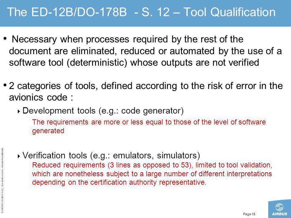 The ED-12B/DO-178B - S. 12 – Tool Qualification