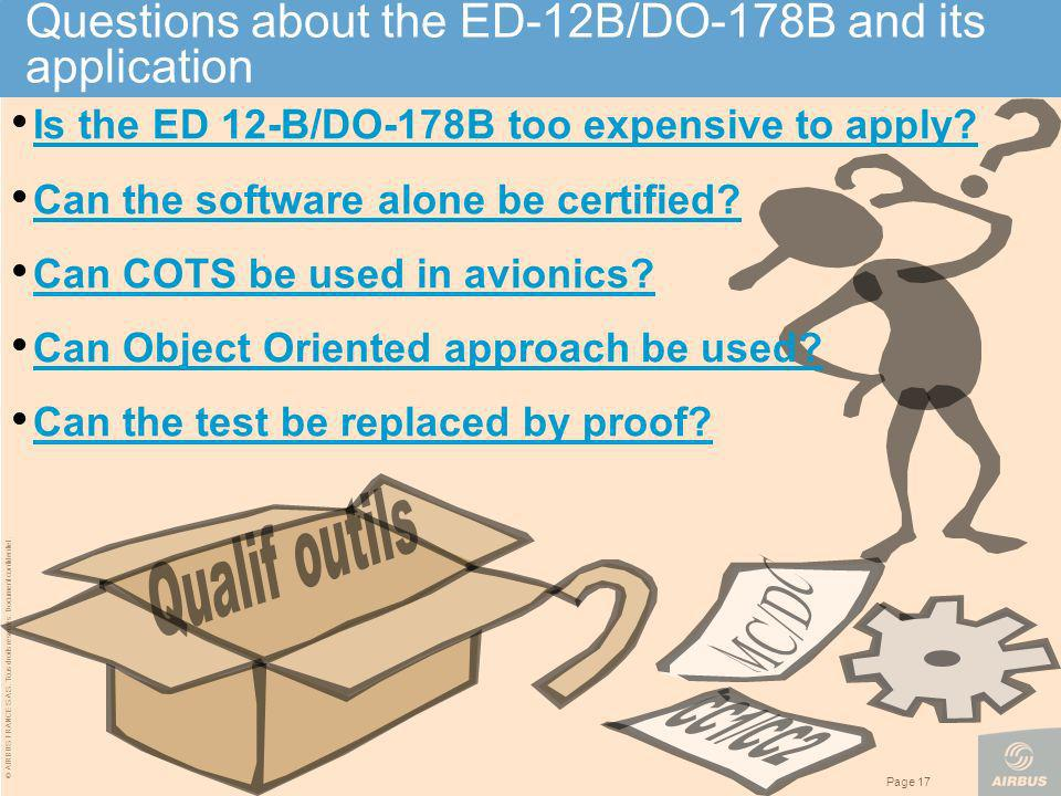 Questions about the ED-12B/DO-178B and its application