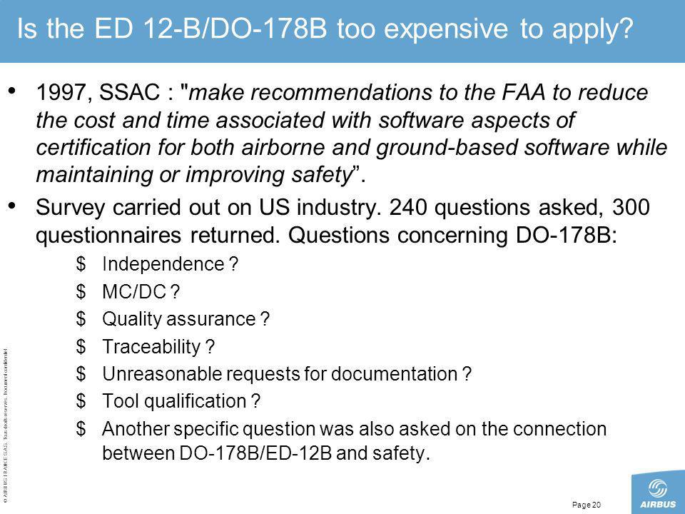 Is the ED 12-B/DO-178B too expensive to apply