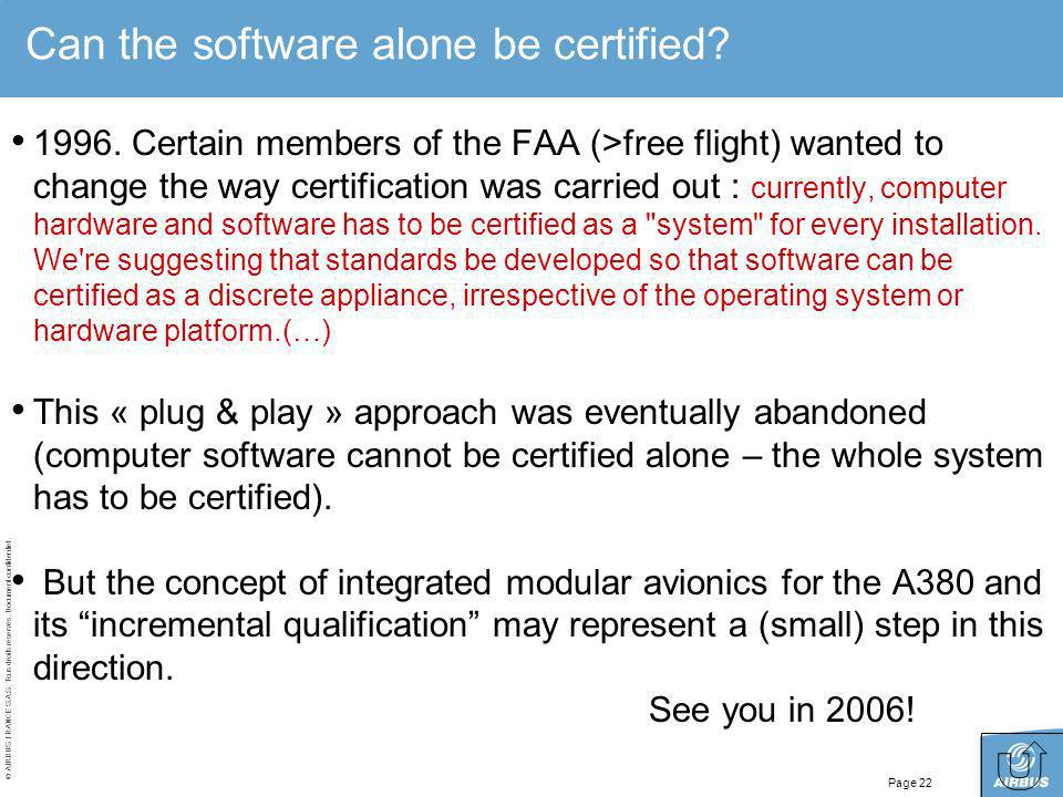 Can the software alone be certified