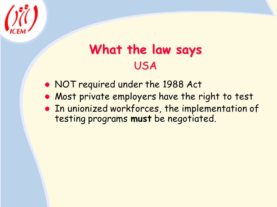 What the law says USA NOT required under the 1988 Act