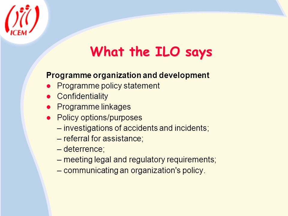 What the ILO says Programme organization and development