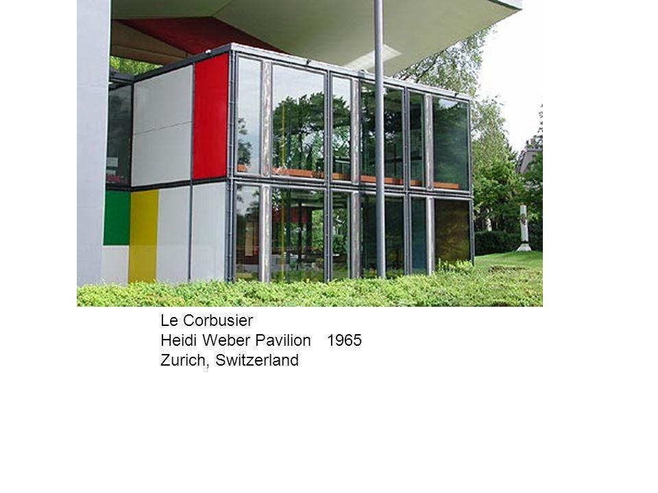 Le Corbusier Heidi Weber Pavilion 1965 Zurich, Switzerland