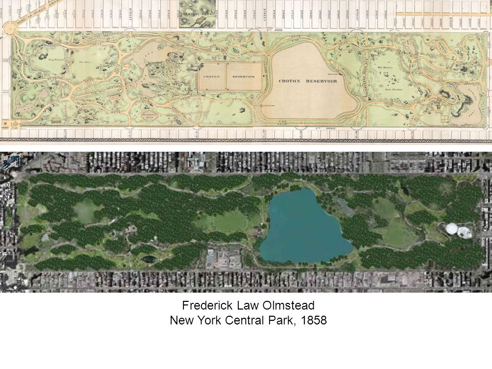 Frederick Law Olmstead New York Central Park, 1858