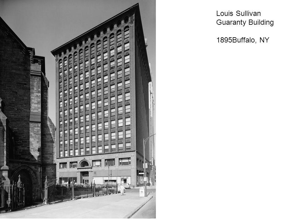Louis Sullivan Guaranty Building 1895Buffalo, NY