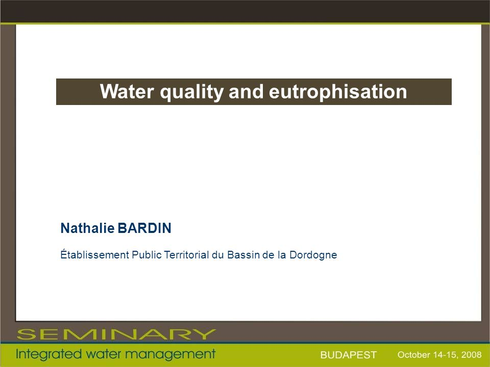 Water quality and eutrophisation
