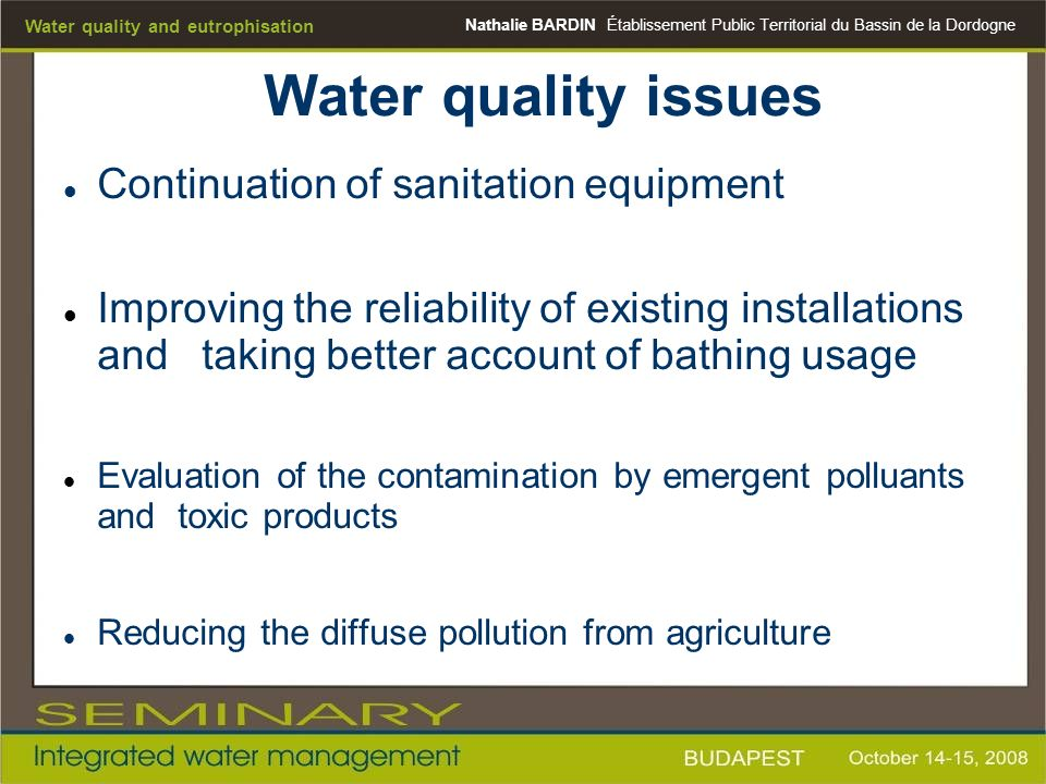 Water quality issues Continuation of sanitation equipment