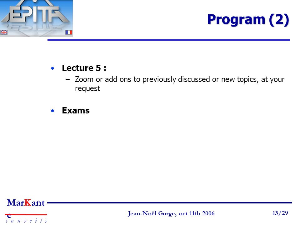 Program (2) Lecture 5 : Exams