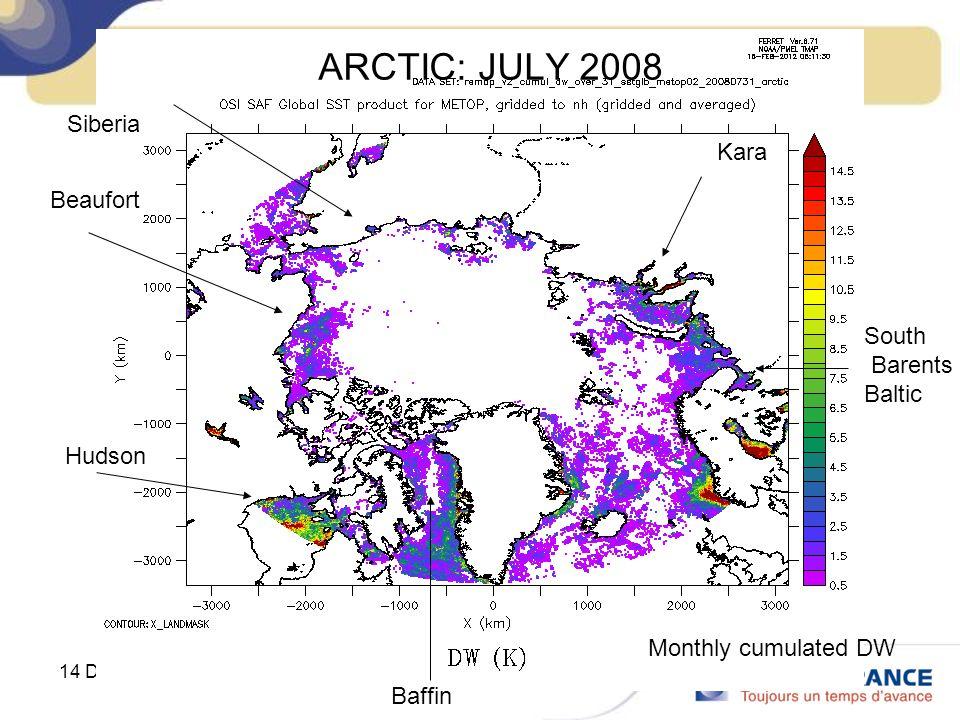 ARCTIC: JULY 2008 Siberia Kara Beaufort South Barents Baltic Hudson