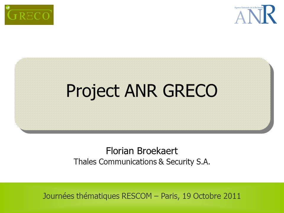 Project ANR GRECO Florian Broekaert