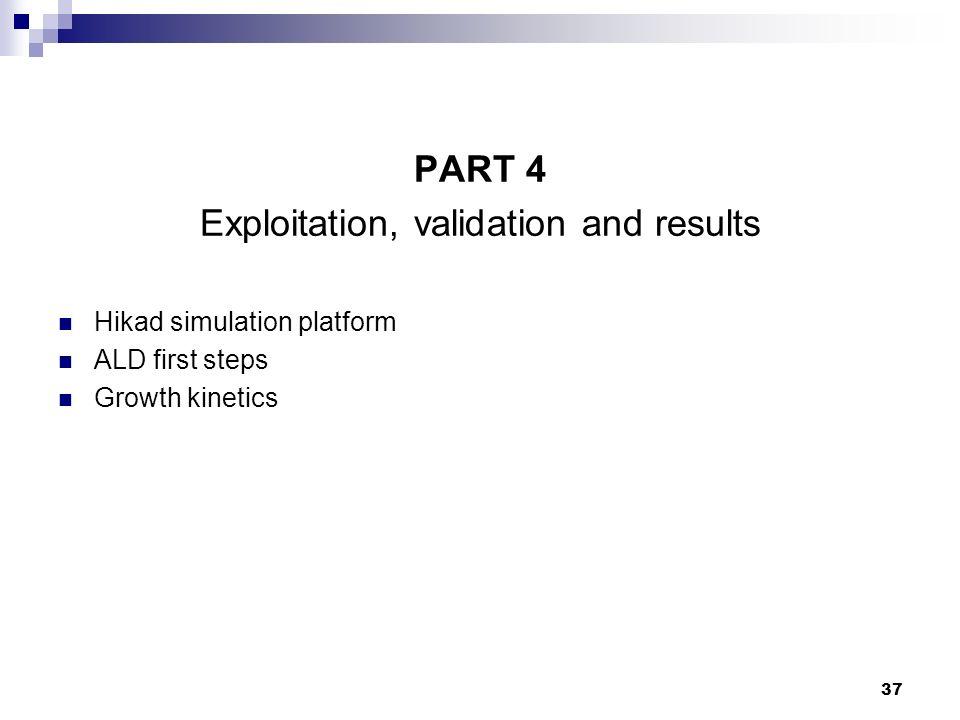 Exploitation, validation and results