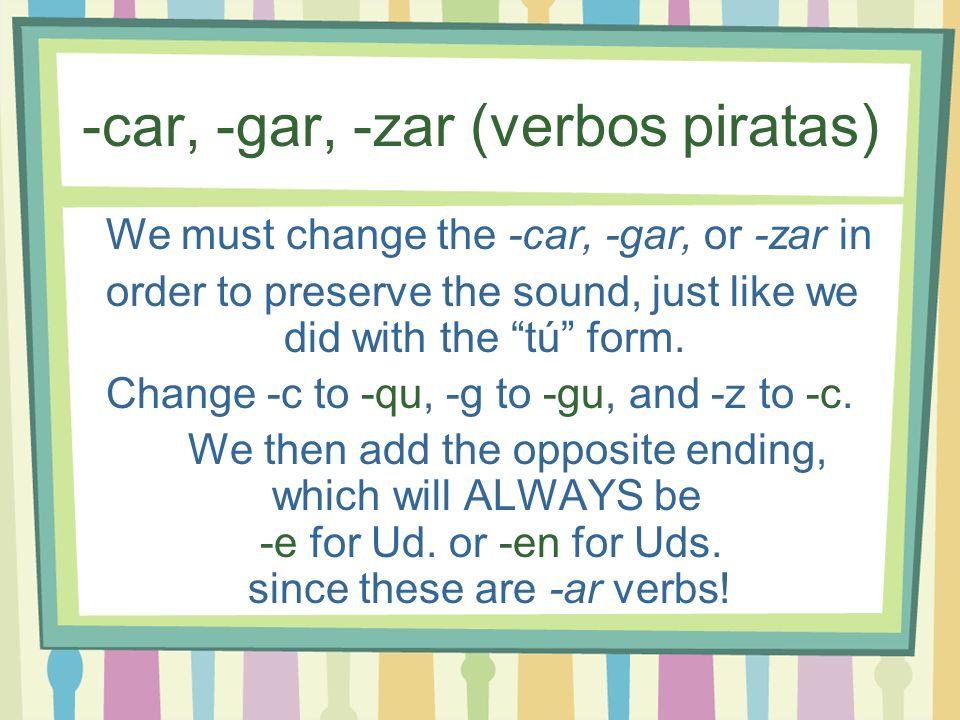 -car, -gar, -zar (verbos piratas)