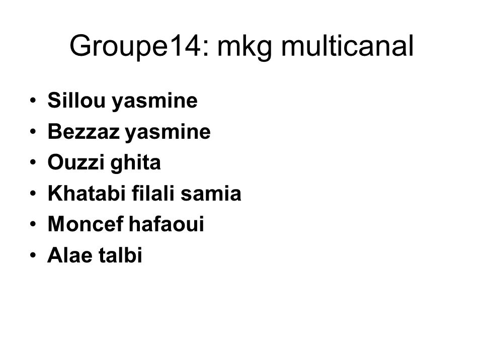 Groupe14: mkg multicanal