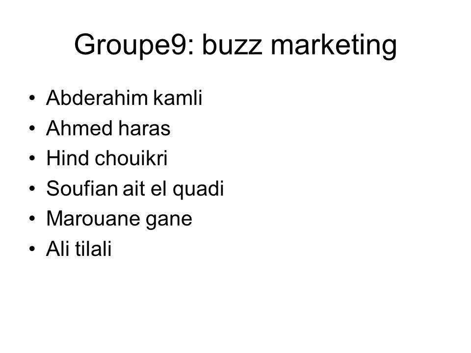 Groupe9: buzz marketing