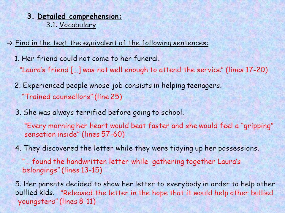 3. Detailed comprehension: