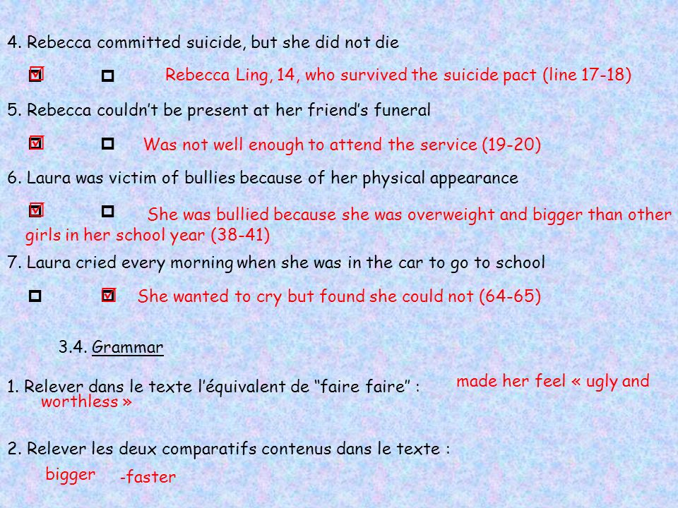     4. Rebecca committed suicide, but she did not die  