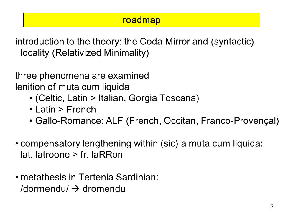 roadmap introduction to the theory: the Coda Mirror and (syntactic) locality (Relativized Minimality)