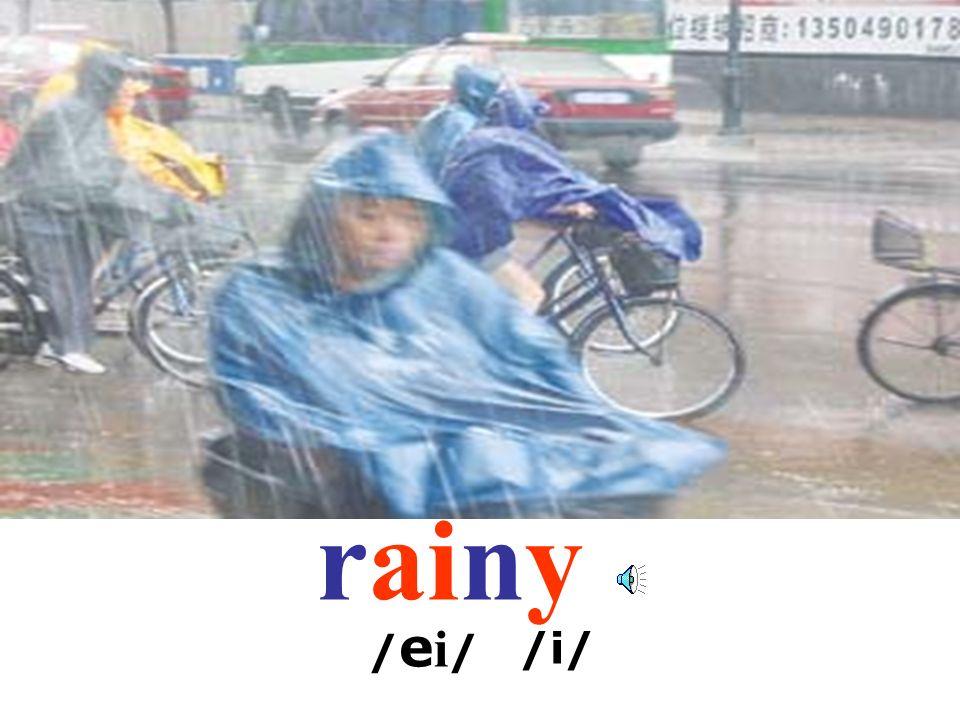 rainy /ei/ /i/
