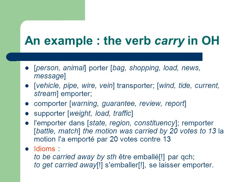 An example : the verb carry in OH