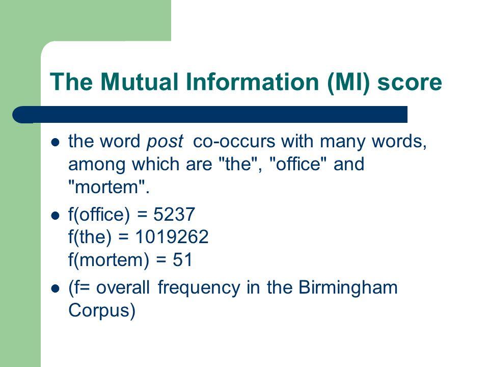 The Mutual Information (MI) score