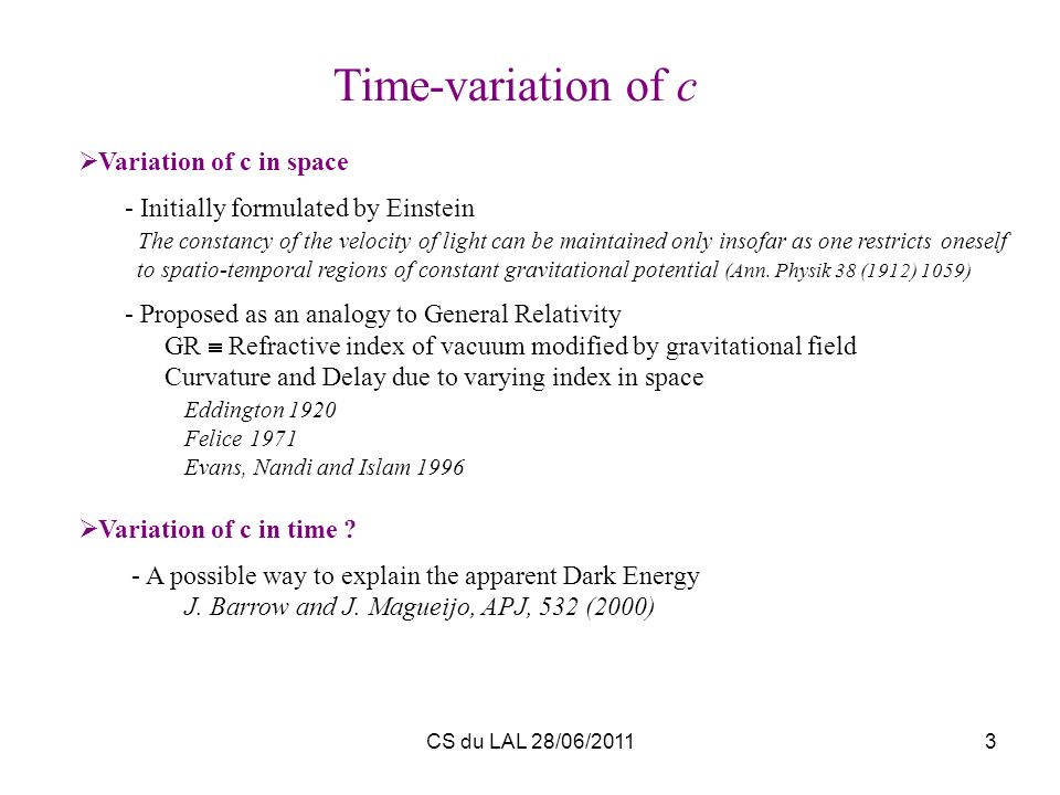 Time-variation of c Variation of c in space