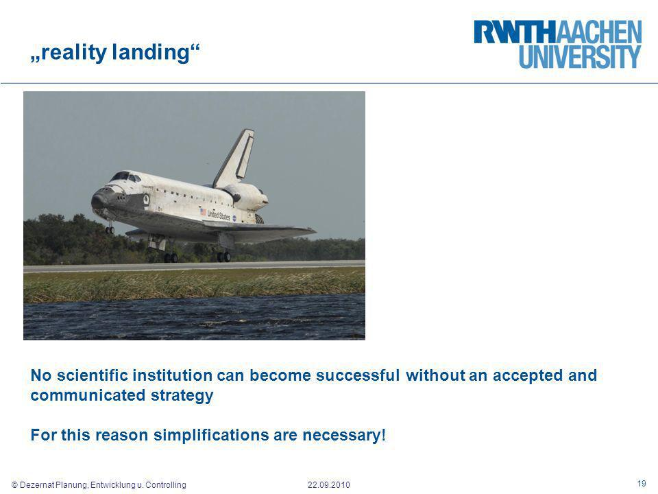 """reality landing No scientific institution can become successful without an accepted and communicated strategy."