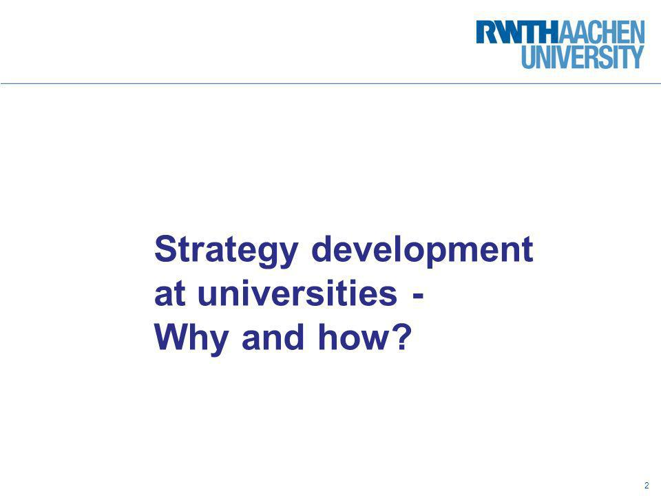 Strategy development at universities - Why and how