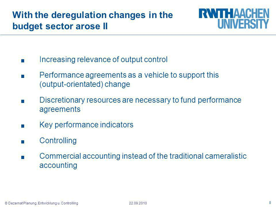 With the deregulation changes in the budget sector arose II