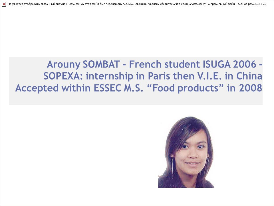 Arouny SOMBAT - French student ISUGA SOPEXA: internship in Paris then V.I.E. in China