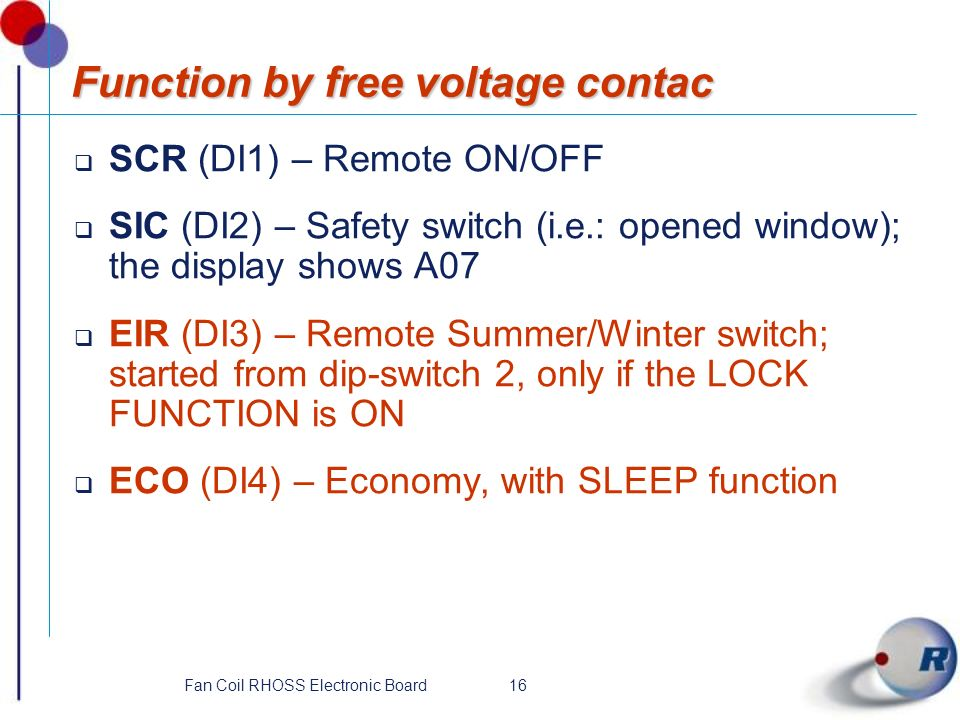 Function by free voltage contac