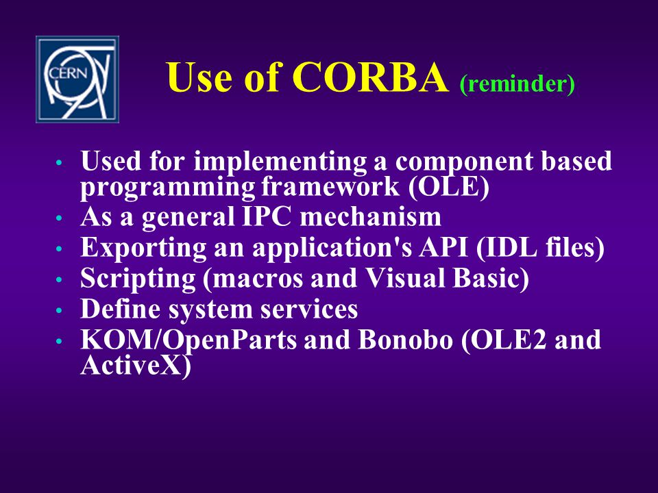 Use of CORBA (reminder)