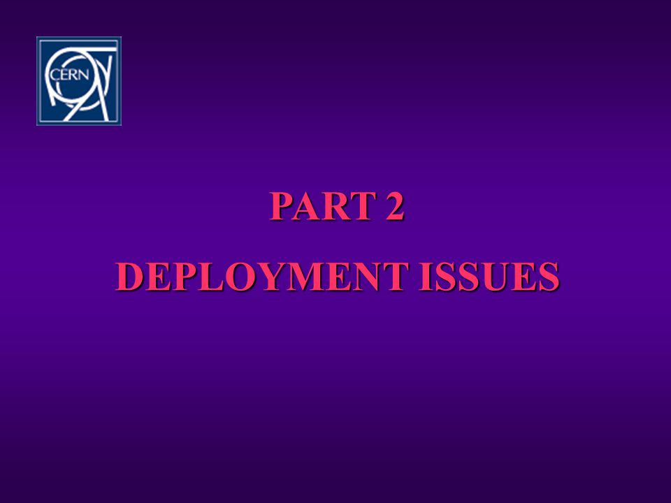 PART 2 DEPLOYMENT ISSUES