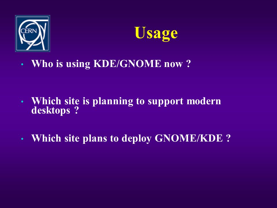 Usage Who is using KDE/GNOME now