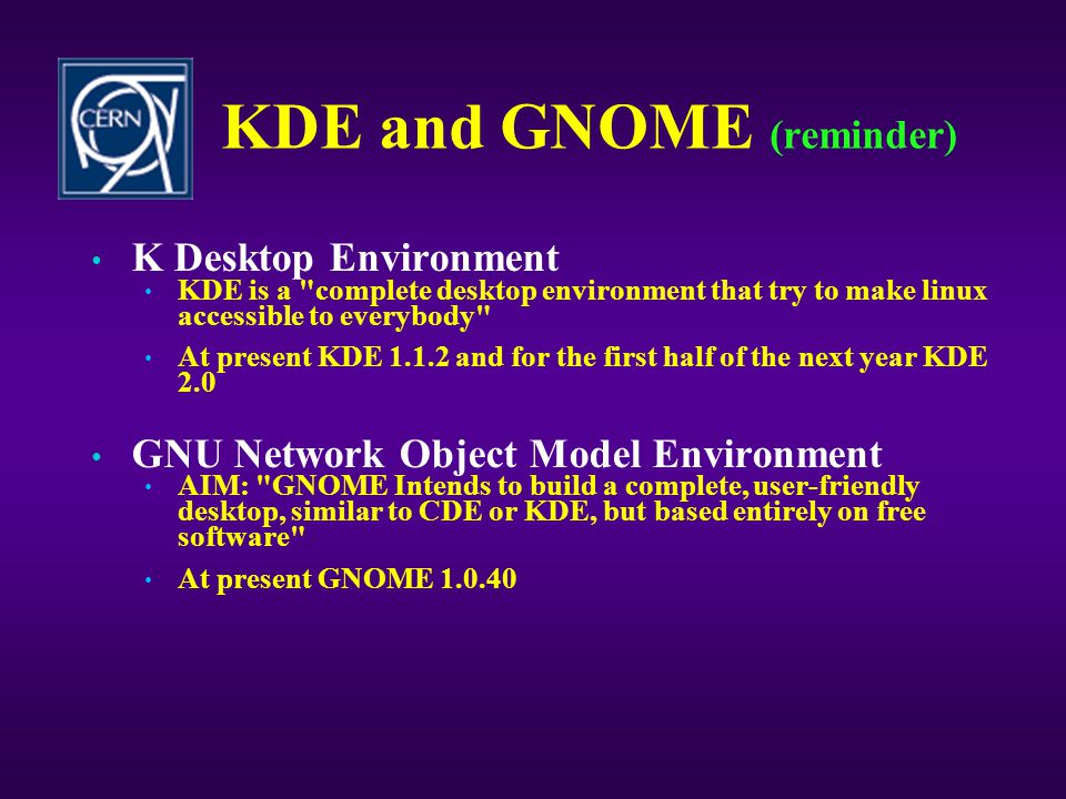 KDE and GNOME (reminder)