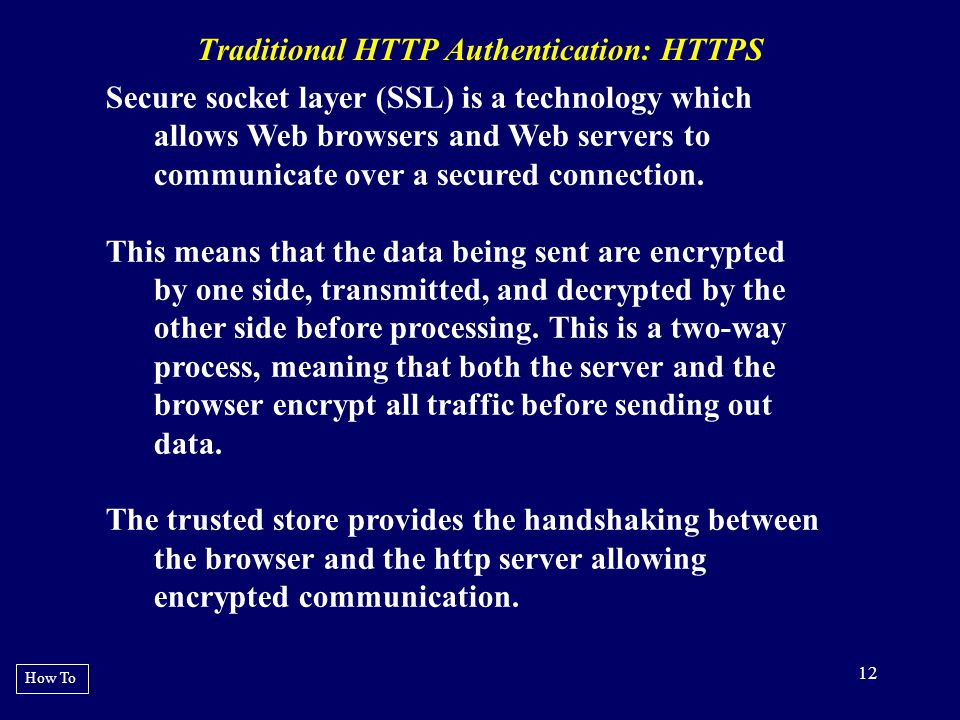 Traditional HTTP Authentication: HTTPS