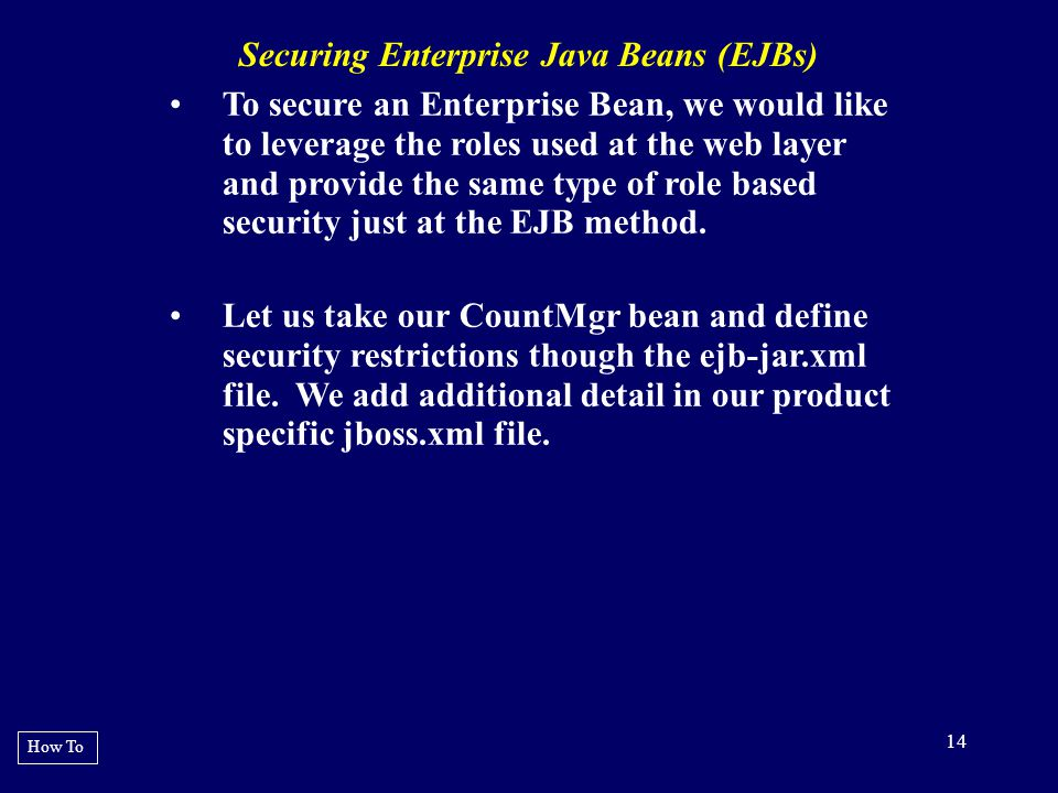 Securing Enterprise Java Beans (EJBs)