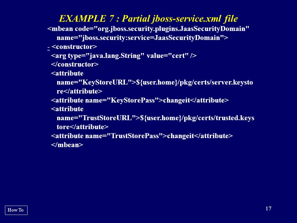 EXAMPLE 7 : Partial jboss-service.xml file