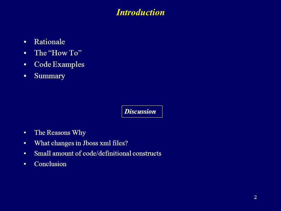 Introduction Rationale The How To Code Examples Summary Discussion